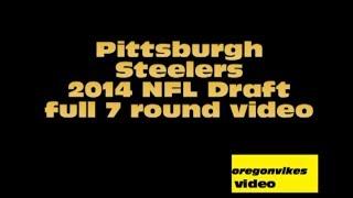 Pittsburgh Steelers: 2014 Draft Picks