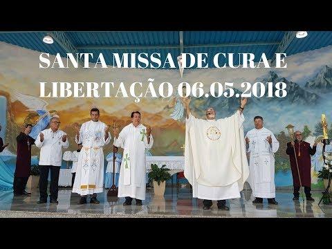 Santa Missa de Cura e Libertação | 06.05.2018 | Padre José Sometti | ANSPAZ