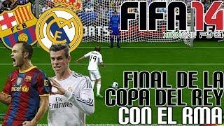 FIFA 14| Final De La Copa Del Rey| FC Barcelona Vs