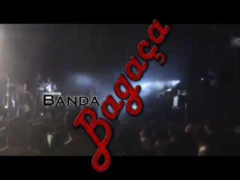Banda Bagaça-abertura
