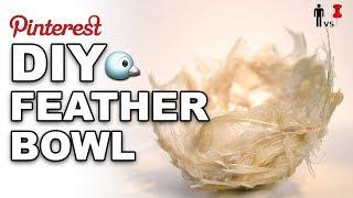 🐤DIY Feather Bowl - Man Vs Pin #249