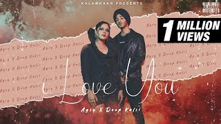 I Love You AGSY DEEP KALSI Video HD Download New Video HD