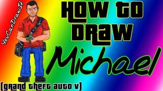 How To Draw Michael From GTA V YouCanDrawIt ツ 1080p HD