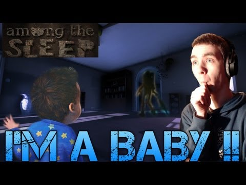 Among the Sleep - I'M A BABY !! - Public Alpha Gameplay Demo Commentary/Facecam