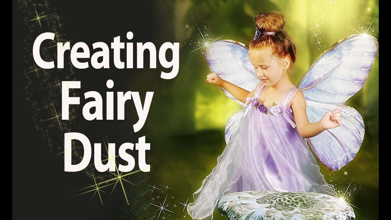 how to create fairy pixie dust and shooting stars
