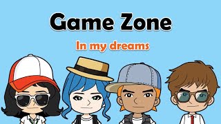In my dreams, English on Tour Unit 10-3, Game Zone, can cant