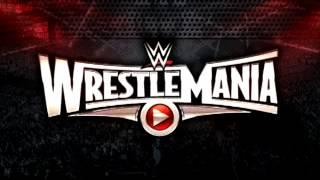Wrestlemania 31 Theme