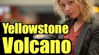 Yellowstone Volcano - What You Need to Know - Yellowstone eruption predicted - Yellowstone Caldera
