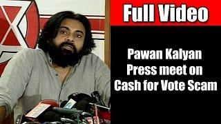 Pawan Kalyan Praises KCR | Press Meet | Cash For Vote Scam And Section 8