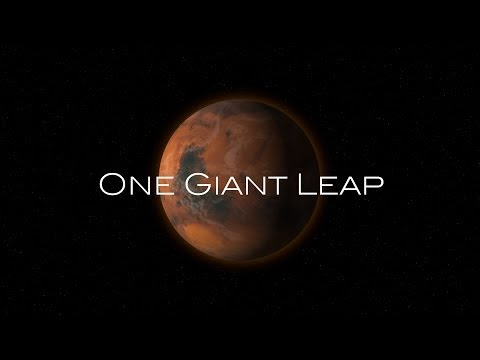 One Giant Leap: The One-Way Journey to Mars