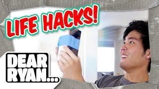 Life Hacks! (Dear Ryan)