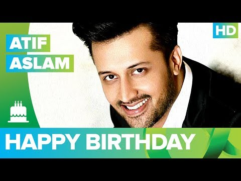 Happy Birthday Atif Aslam!!!