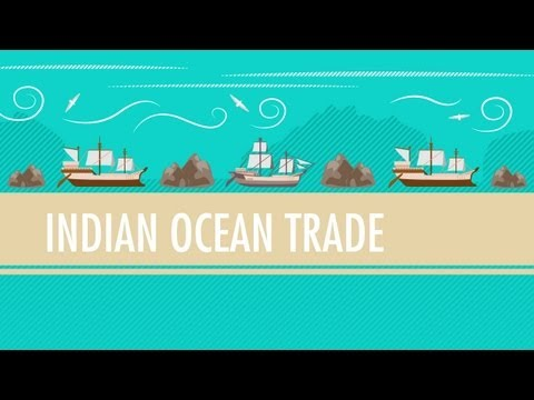 International Commerce, Snorkeling Camels, and The Indian Ocean Trade: Crash Course World History