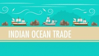 Crash Course: Indian Ocean Trade
