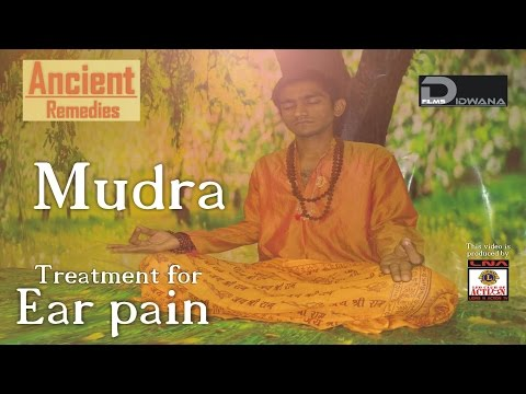 Ancient Remedies: Treatment for ear pain - Shunya mudra