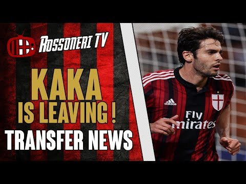 Kaka is leaving ! | AC Milan Transfer News | (28/06/2014)