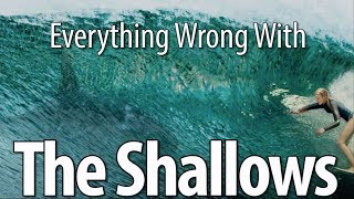 Everything Wrong With The Shallows In 12 Minutes Or Less