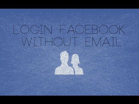 Tut 1: How to Login Facebook Without Email