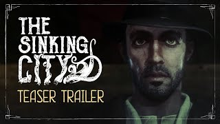 The Sinking City - Teaser Trailer