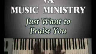 Just Want To Praise You By Maurette Brown-Clark Free