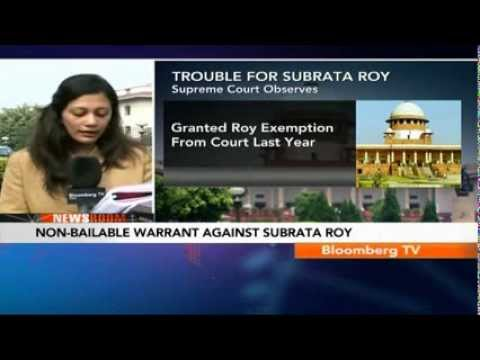 Newsroom- SC Issues Non-Bailable Warrant Against Subrata Roy