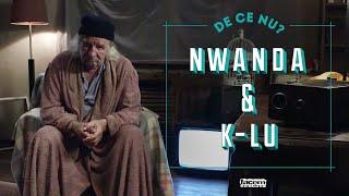 Nwanda & K-lu - De ce nu (Videoclip Oficial)