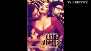 Dirty Picture Hindi Movie 2011 Ooh La La Full Song