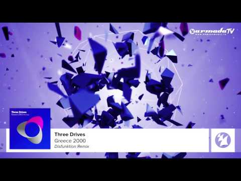 Three Drives - Greece 2000 (Disfunktion Remix)