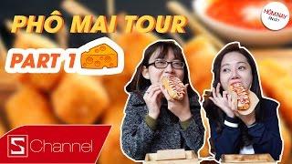 """HÔM NAY ĂN GÌ - PHÔ MAI TOUR (Part 1) - """"Ngập"""" trong Phô Mai với Hotdog Phô Mai, Sườn Cuộn Phô Mai"""