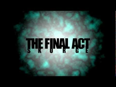 SKORGE - The Final Act (PREVIEW)