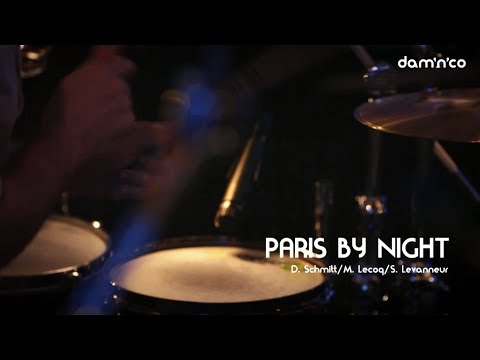 Damn'co | PARIS BY NIGHT