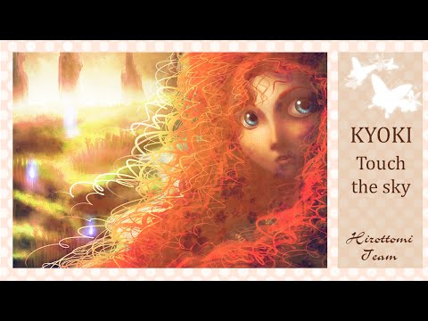 ♪| Hirottomi Team |♪ [Kyoki] - Touch the sky (rus)