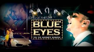 """Yo Yo Honey Singh """"Blue Eyes"""" 2013 ( With Download Link"""