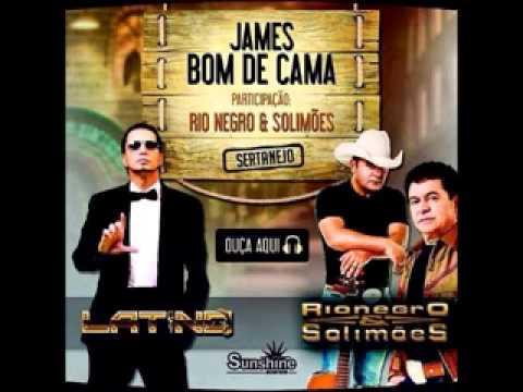 Latino   Part. Rionegro e Solimões -  James Bom De Cama [2014]