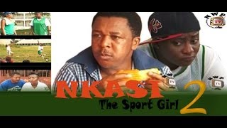 Nkasi the Sports Girl Nigerian Movie [Part 2]