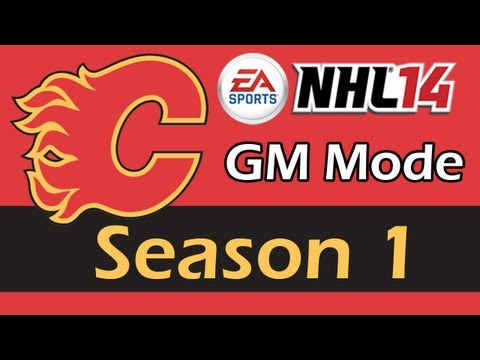 NHL 14 GM Mode | Calgary Flames