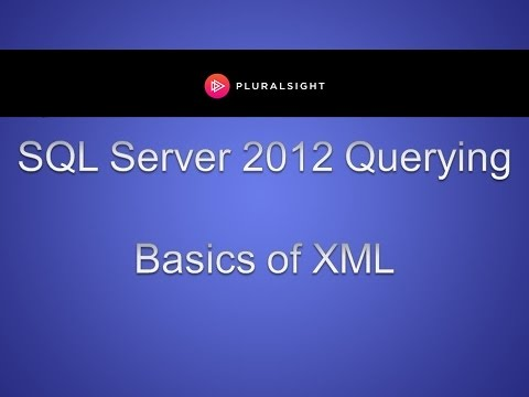 Learn the Basics of XML for SQL 2012