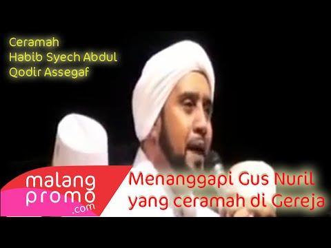 Habib Syech Menanggapi Keras Ceramah Gus Nuril di Gereja - MalangPROMO.com