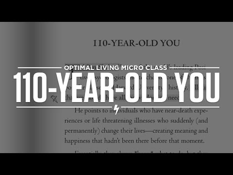 110-Year Old You!