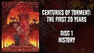 "Cannibal Corpse ""Centuries of Torment"" DVD 1 - History (OFFICIAL)"