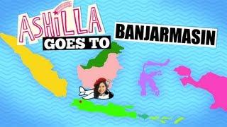 #AshillaGoesTo - Banjarmasin view on youtube.com tube online.