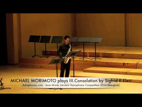 MICHAEL MORIMOTO plays III Consolation by Sigfrid K Elert