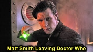 [Matt Smith Leaving Doctor Who in Christmas Special!]