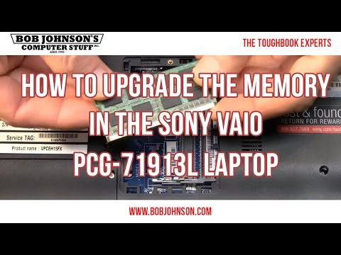 How to upgrade the memory in the Sony Vaio PCG-71913L Laptop