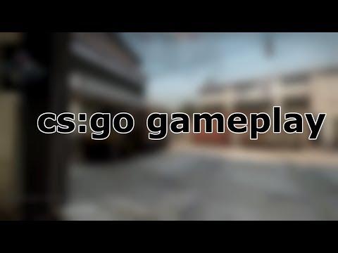 CS:GO GAMEPLAY #2