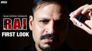 RGV's Rai Movie First Look | The Greatest Gangster Ever | Vivek Oberoi | Ram Gopal Varma