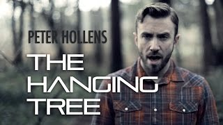 Peter Hollens - Hanging Tree