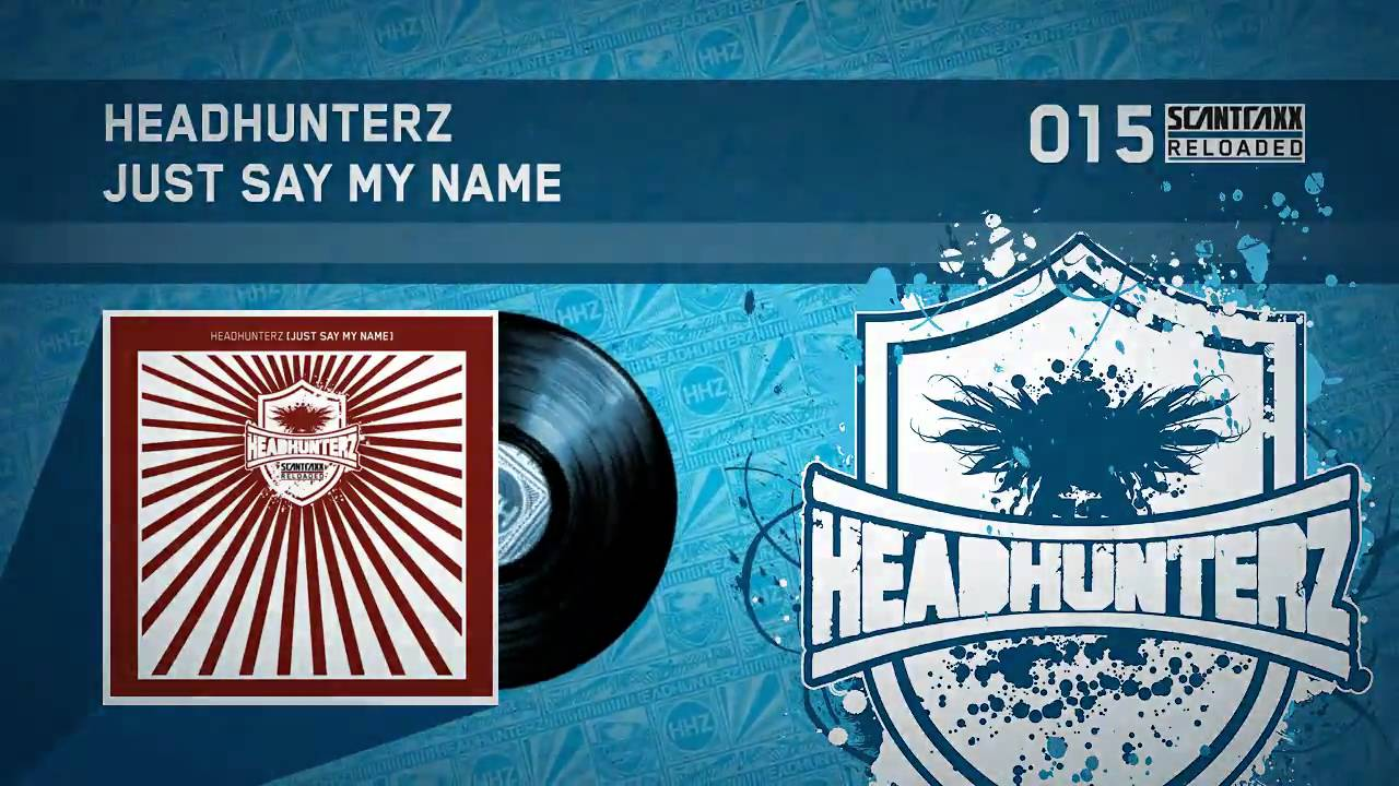 Headhunterz Just Say My Name - The Lost Soul
