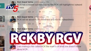 RGV's Sensational Tweet - RGV's RCK movie on CM KCR..