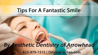 Tips For A Fantastic Smile